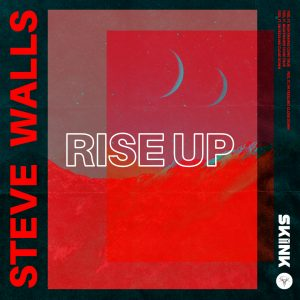 Steve Walls - Rise Up Artwork