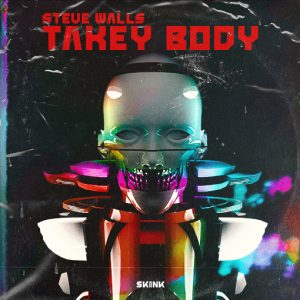 Steve Walls - Takey Body artwork