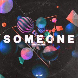 Rushline - Someone artwork