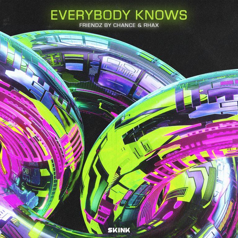 Friendz By Chance & Rhax - Everybody Knows artwork