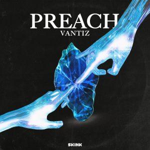 Vantiz - Preach artwork