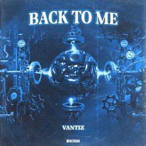 Vantiz - Back To Me artwork