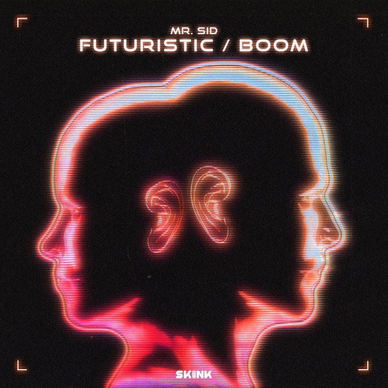 Mr. Sid - Futuristic / Boom artwork
