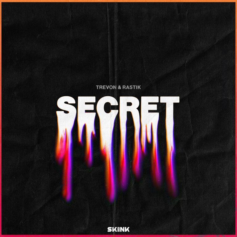Trevon & Ra5tik - Secret artwork