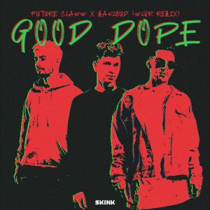 Future Class & Makloud - Good Dope (SLVR Remix) artwork